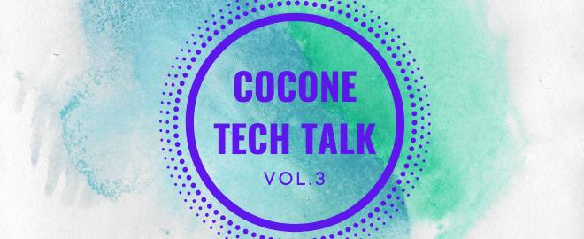 【オンライン開催】7月28日(水) cocone TECH TALK VOL.3